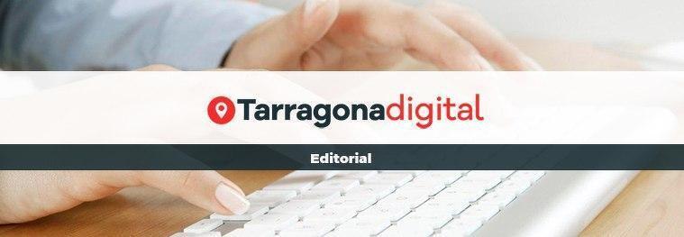 L'editorial de TarragonaDigital.com